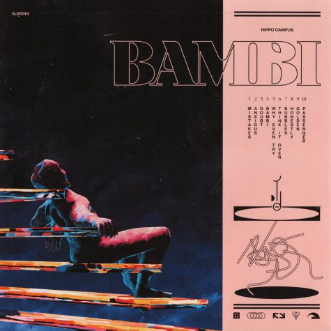 """Hippo Campus exceeds expectations with sophomore album, """"Bambi"""""""
