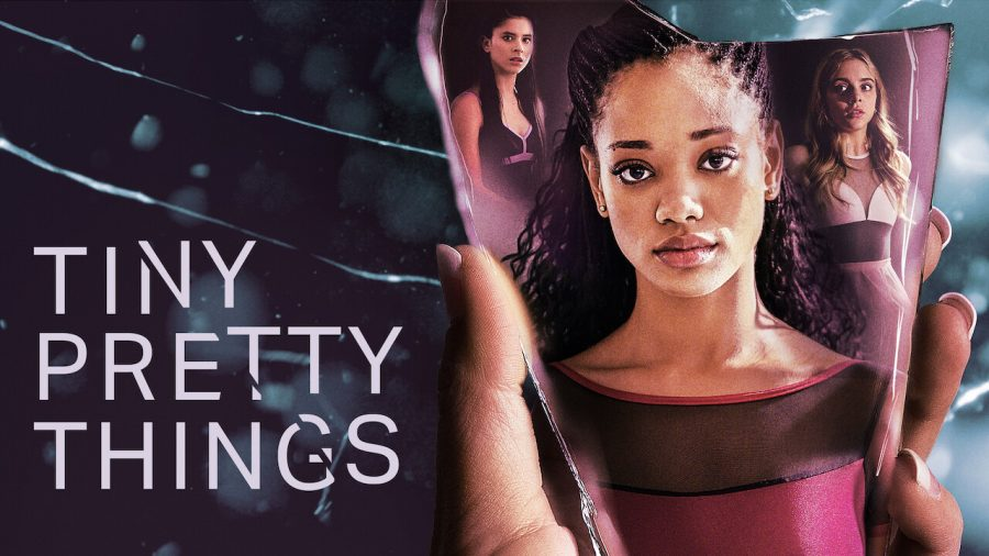 "Praise for Netflix's New Release, ""Tiny Pretty Things"""